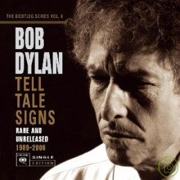Tell tale signs rare and unreleased, 1989-2006