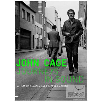 John Cage : journeys in sound : a film