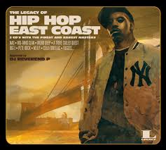The legacy of hip hop East Coast