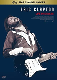 Eric Clapton:life in 12 bars