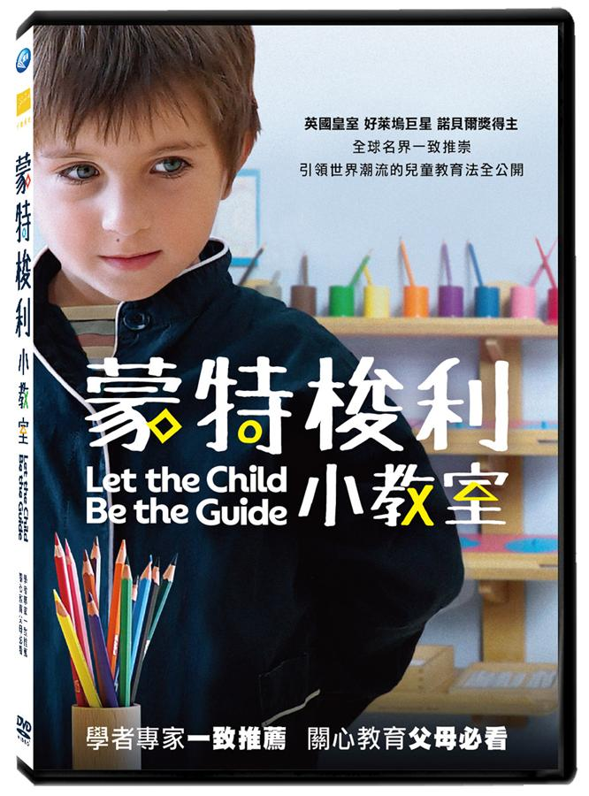 Montessori : let the child be the guide