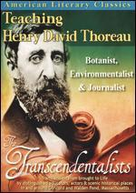 Teaching Henry David Thoreau : botanist, environmentalist & journalist